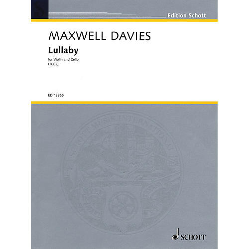 Schott Music Lullaby (1991) String Series Composed by Peter Maxwell Davies thumbnail