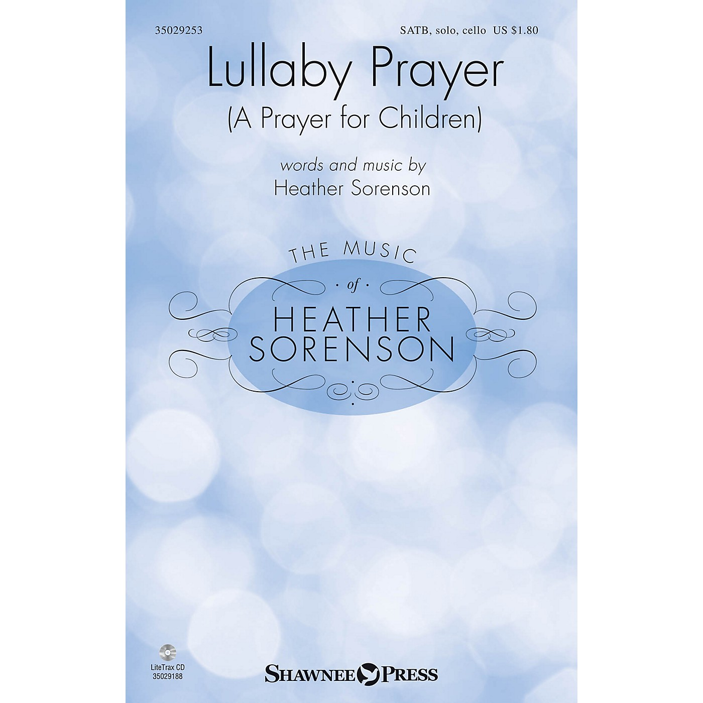 Shawnee Press Lullaby Prayer (A Prayer for Children) SATB Chorus and Solo composed by Heather Sorenson thumbnail