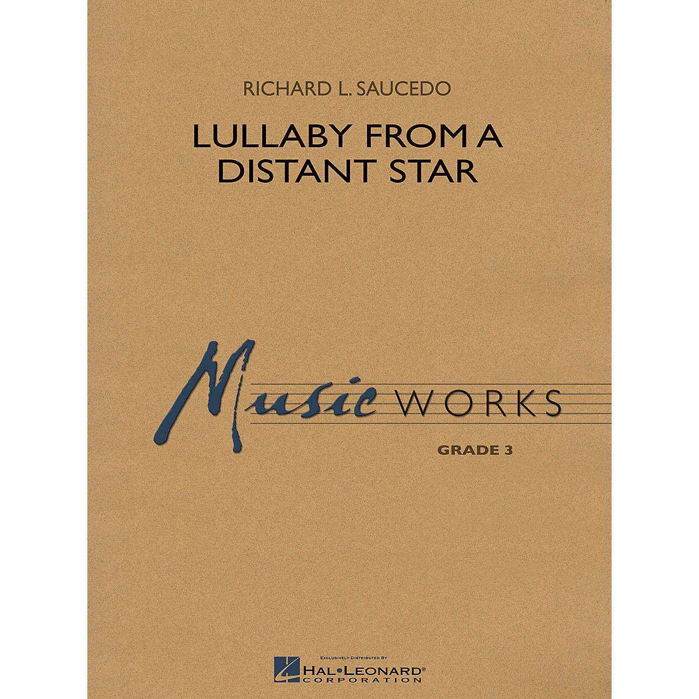 Hal Leonard Lullaby from a Distant Star Concert Band Level 3 Composed by Richard L. Saucedo thumbnail
