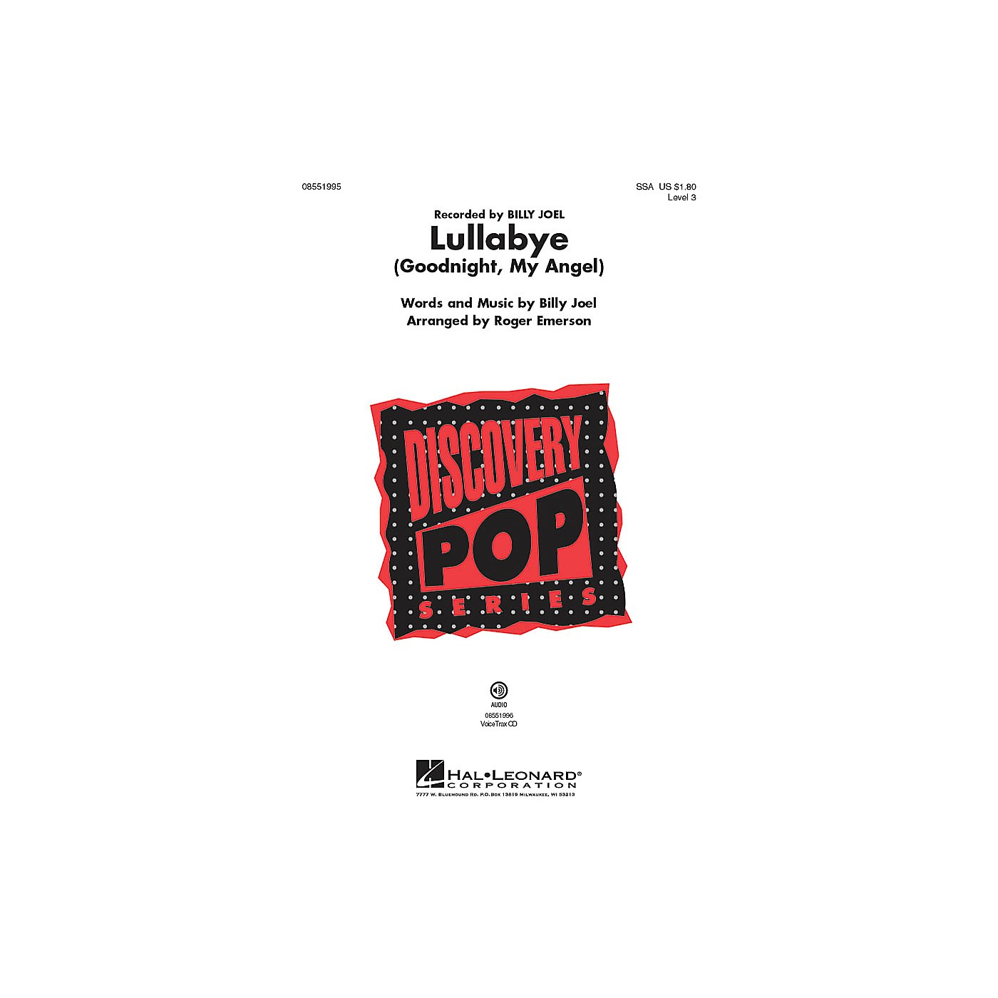 Hal Leonard Lullabye (Goodnight, My Angel) Discovery Level 3 SSA by Billy Joel arranged by Roger Emerson thumbnail
