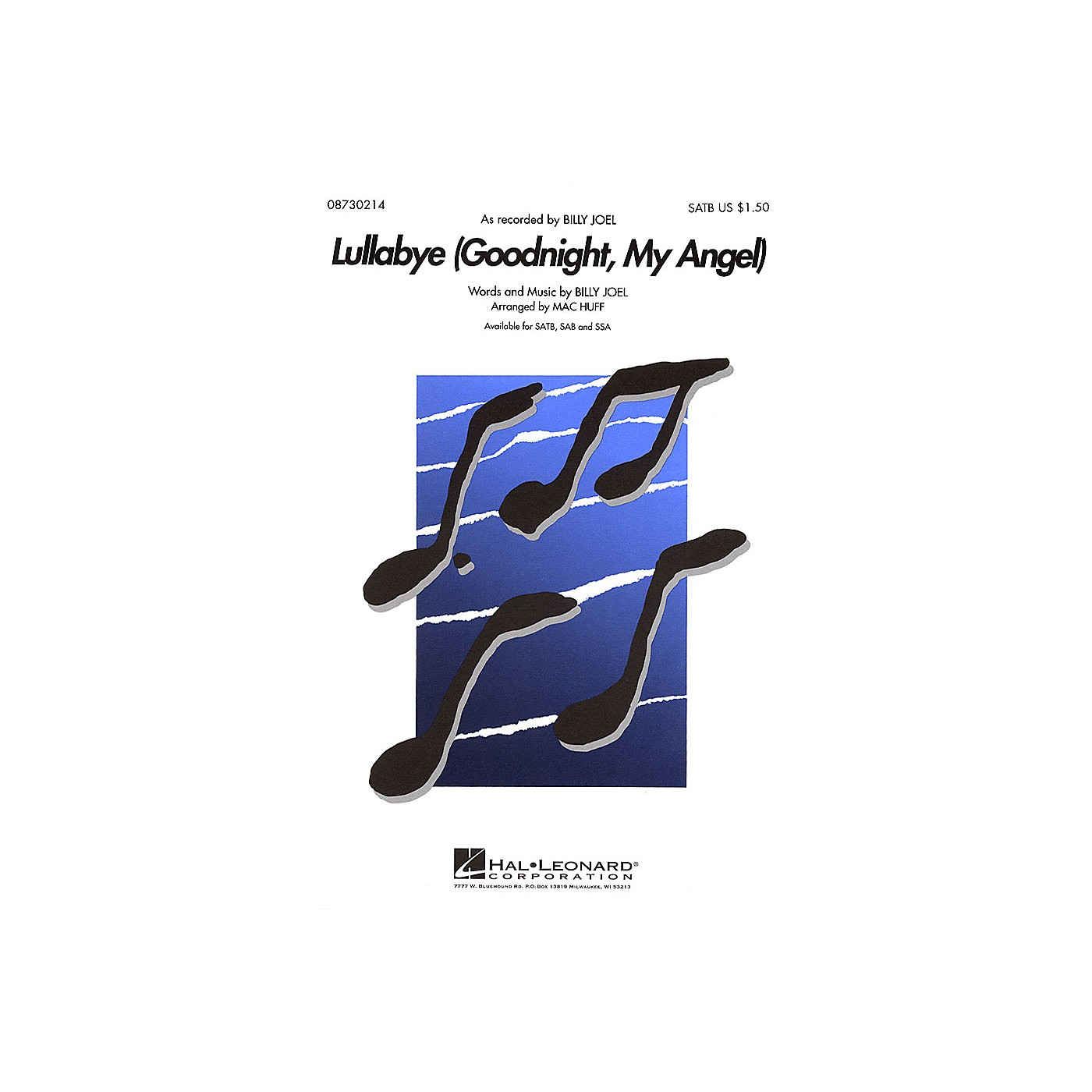 Hal Leonard Lullabye (Goodnight, My Angel) SATB by Billy Joel arranged by Mac Huff thumbnail