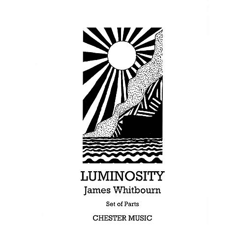 Music Sales Luminosity (SATB with viola, tanpura, tam-tam and organ parts) Parts Composed by James Whitbourn thumbnail