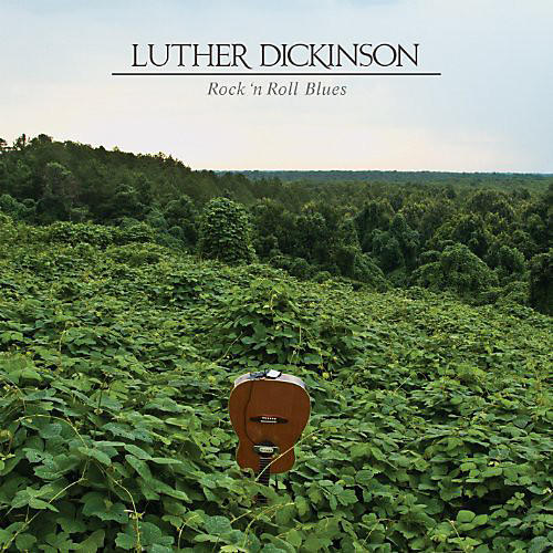 Alliance Luther Dickinson - Rock N Roll Blues thumbnail