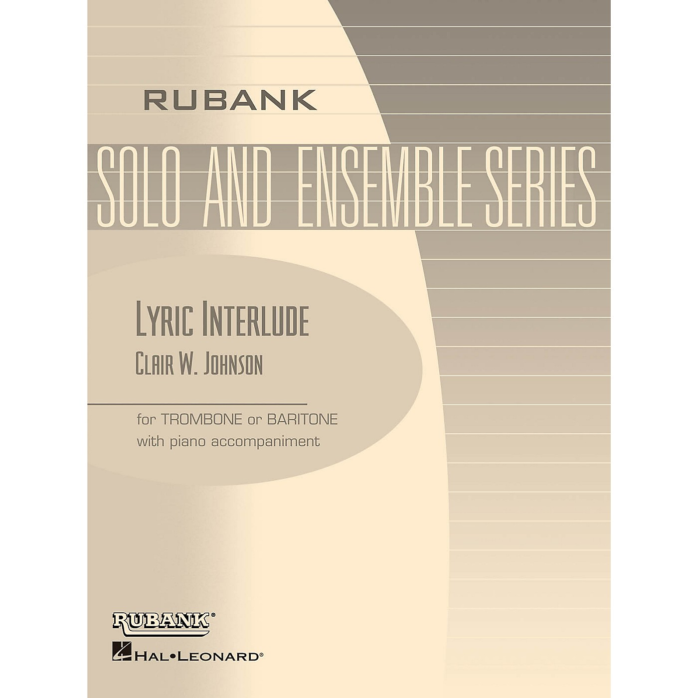 Rubank Publications Lyric Interlude (Trombone/Baritone (B.C. or T.C.) with Piano - Grade 3) Rubank Solo/Ensemble Sheet Series thumbnail