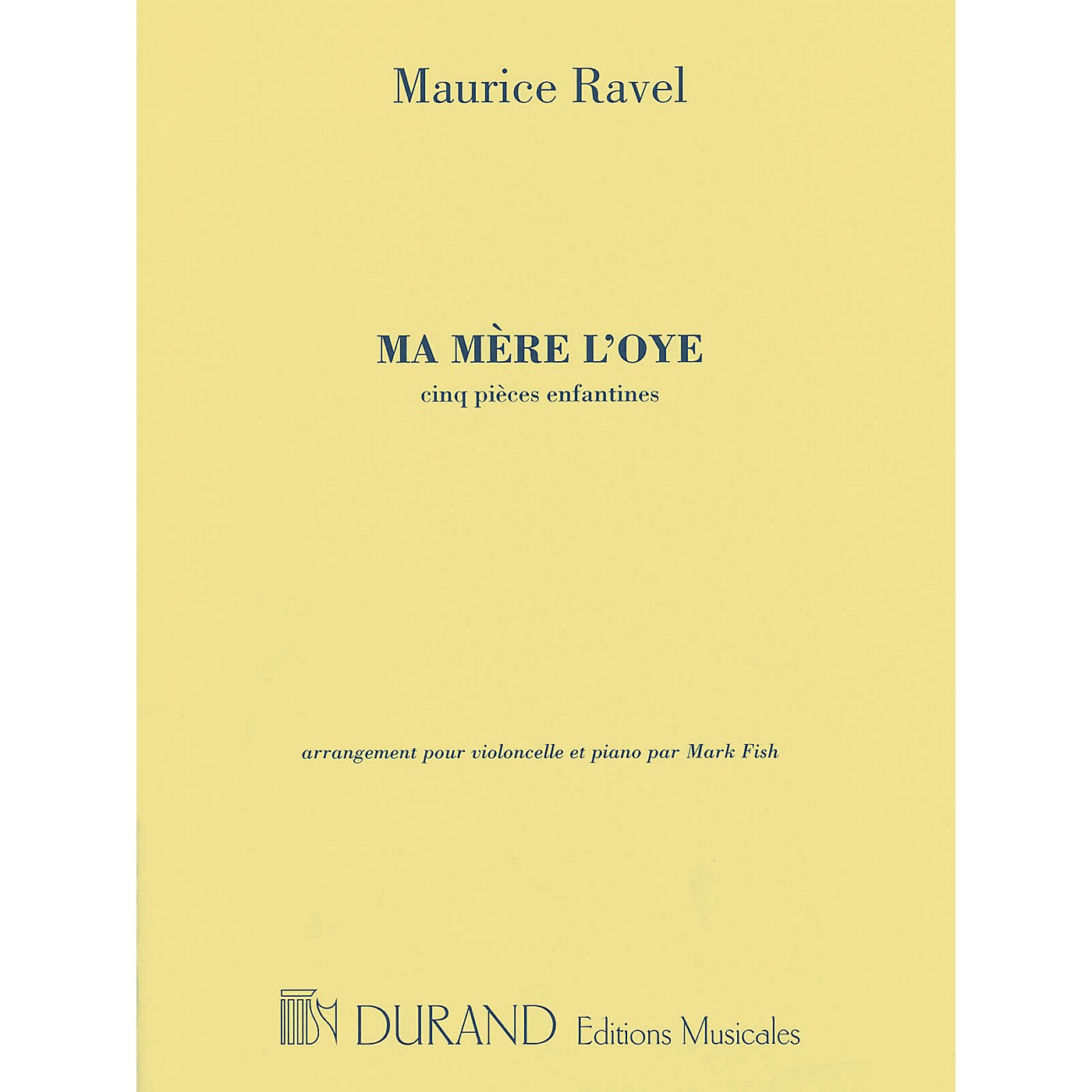 Editions Durand Ma mère l'oye Editions Durand Series Softcover Composed by Maurice Ravel thumbnail