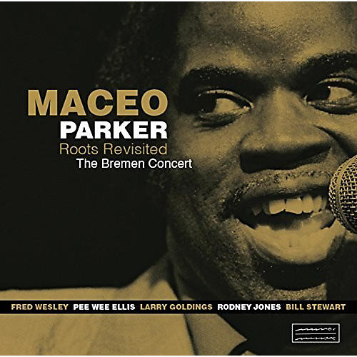 Alliance Maceo Parker - Roots Revisited The Bremen Concert thumbnail