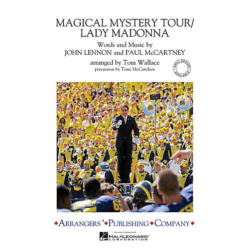 Arrangers Magical Mystery Tour/Lady Madonna Marching Band Level 3 by The Beatles Arranged by Tom Wallace thumbnail