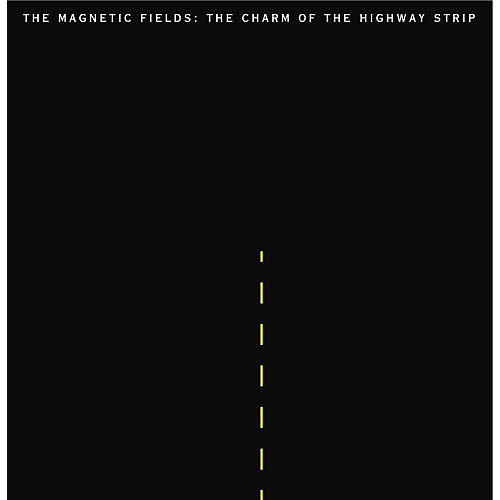 Alliance Magnetic Fields - The Charm Of The Highway Strip thumbnail