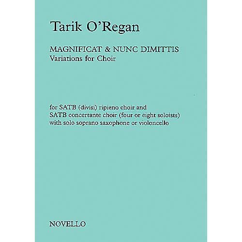 Novello Magnificat and Nunc Dimittis (Variations for Choir) SATB Composed by Tarik O'Regan thumbnail