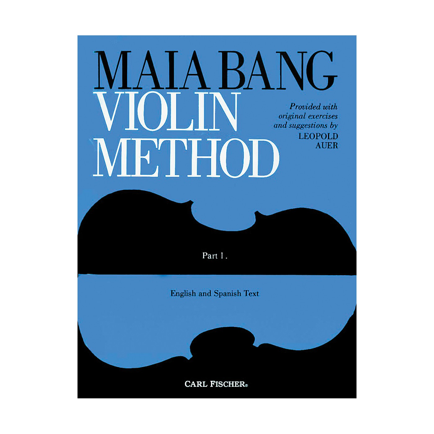 Carl Fischer Maia Bang Violin Method Part 1 thumbnail