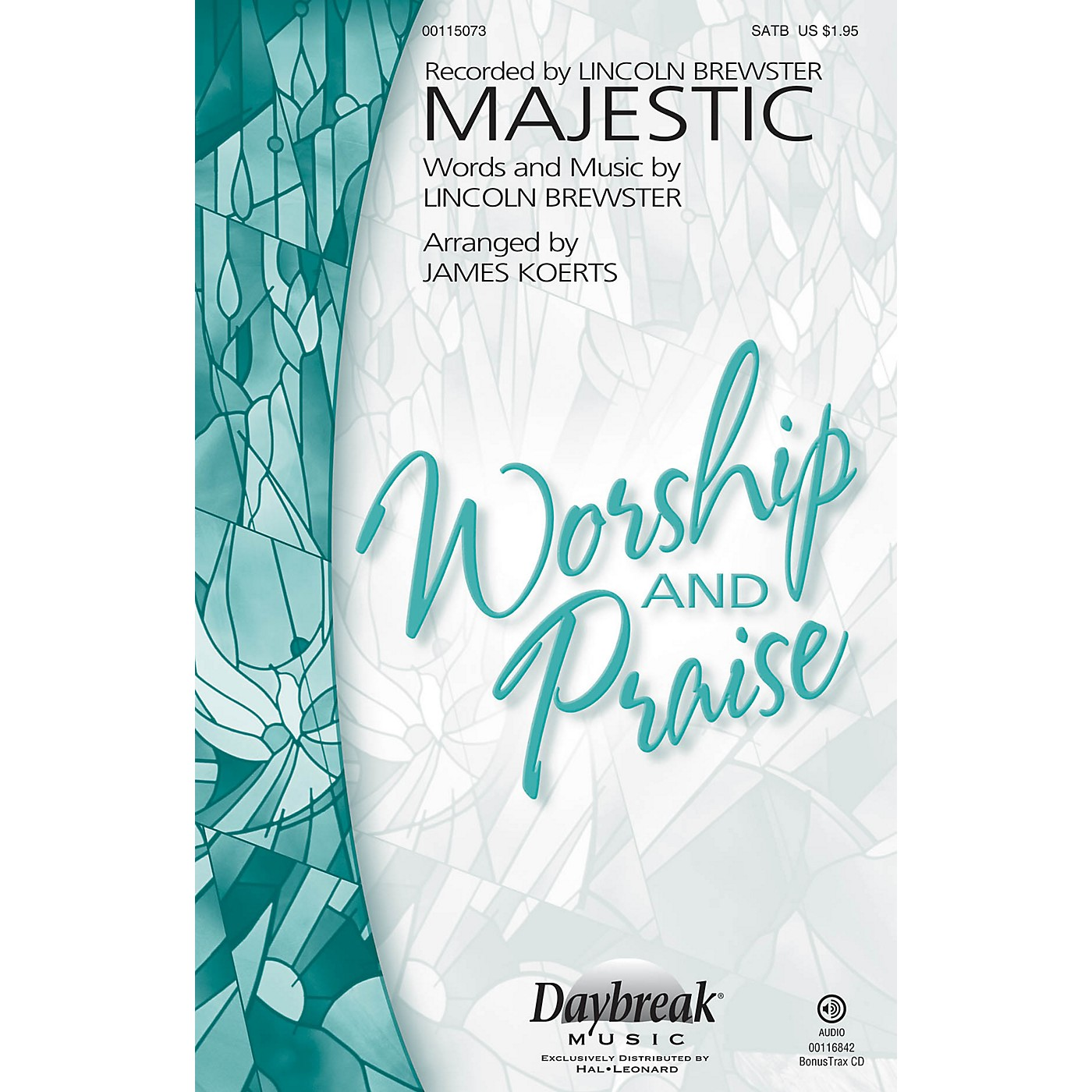 Daybreak Music Majestic SATB by Lincoln Brewster arranged by James Koerts thumbnail