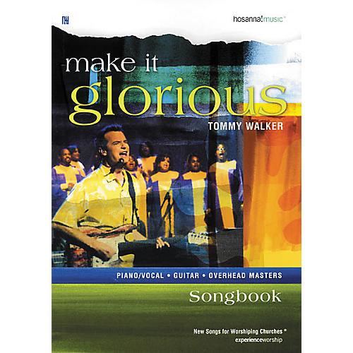 Hal Leonard Make It Glorious Tommy Walker Book thumbnail