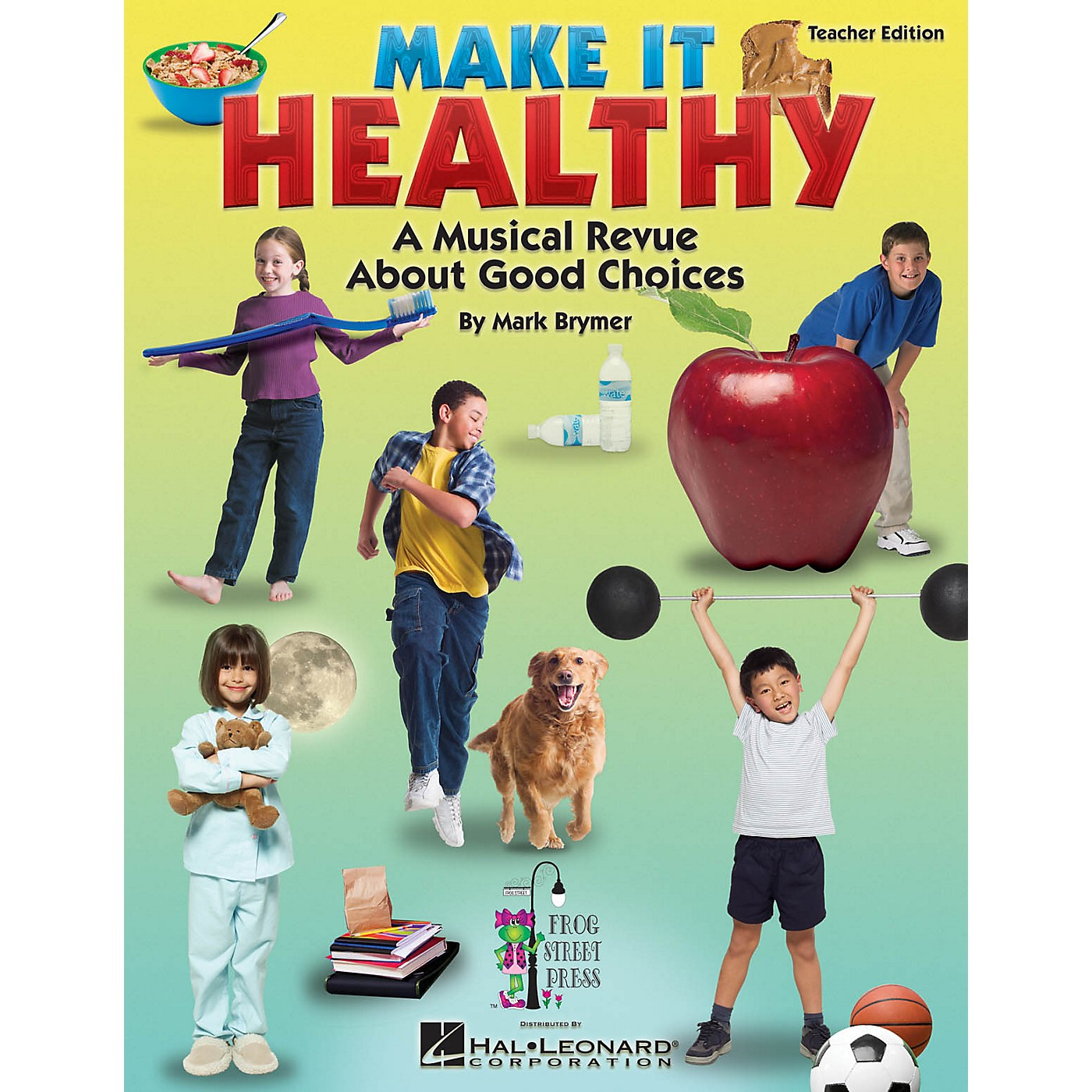 Hal Leonard Make It Healthy (Musical Revue About Good Choices) Performance/Accompaniment CD Composed by Mark Brymer thumbnail