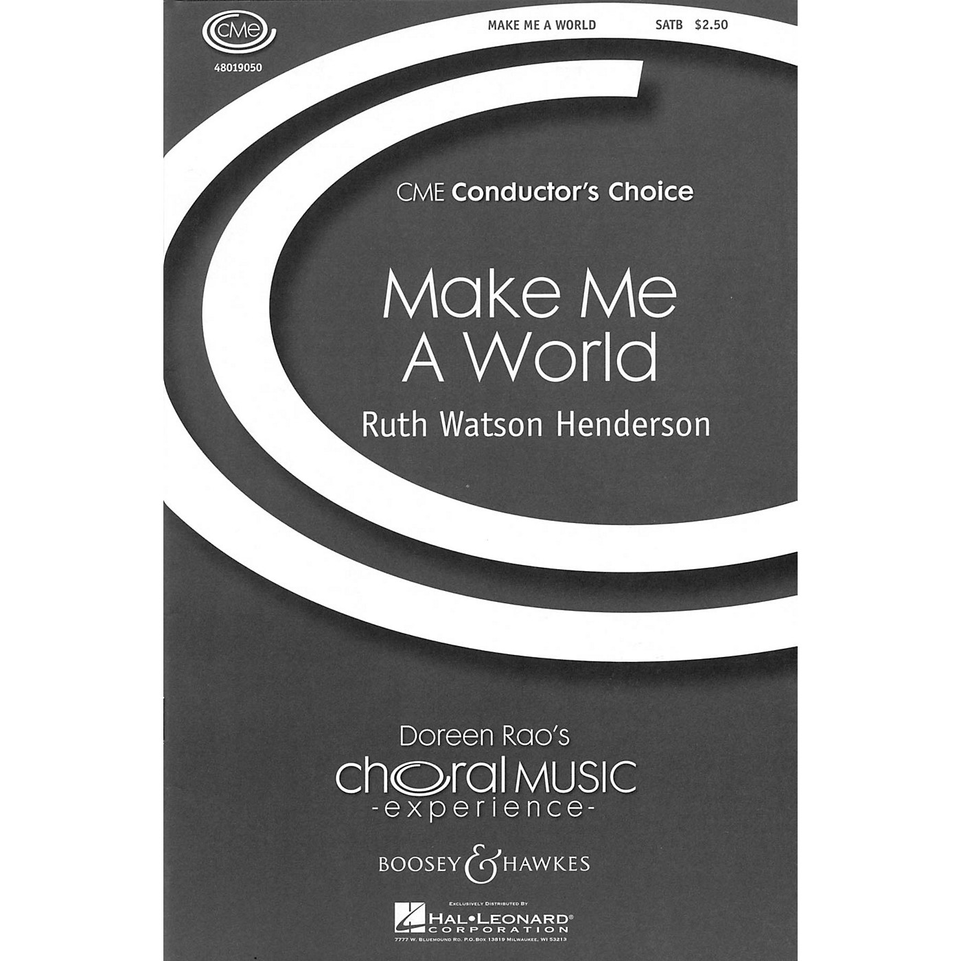Boosey and Hawkes Make Me a World (CME Conductor's Choice) SATB composed by Ruth Watson Henderson thumbnail