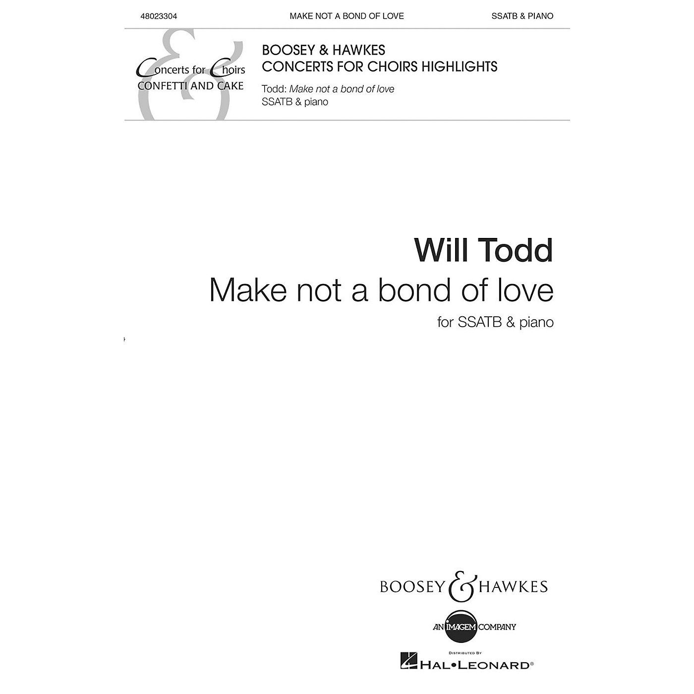 Boosey and Hawkes Make Not a Bond of Love SSATB composed by Will Todd thumbnail