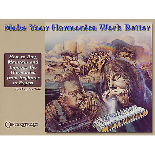 Centerstream Publishing Make Your Harmonica Work Better Harmonica Series thumbnail