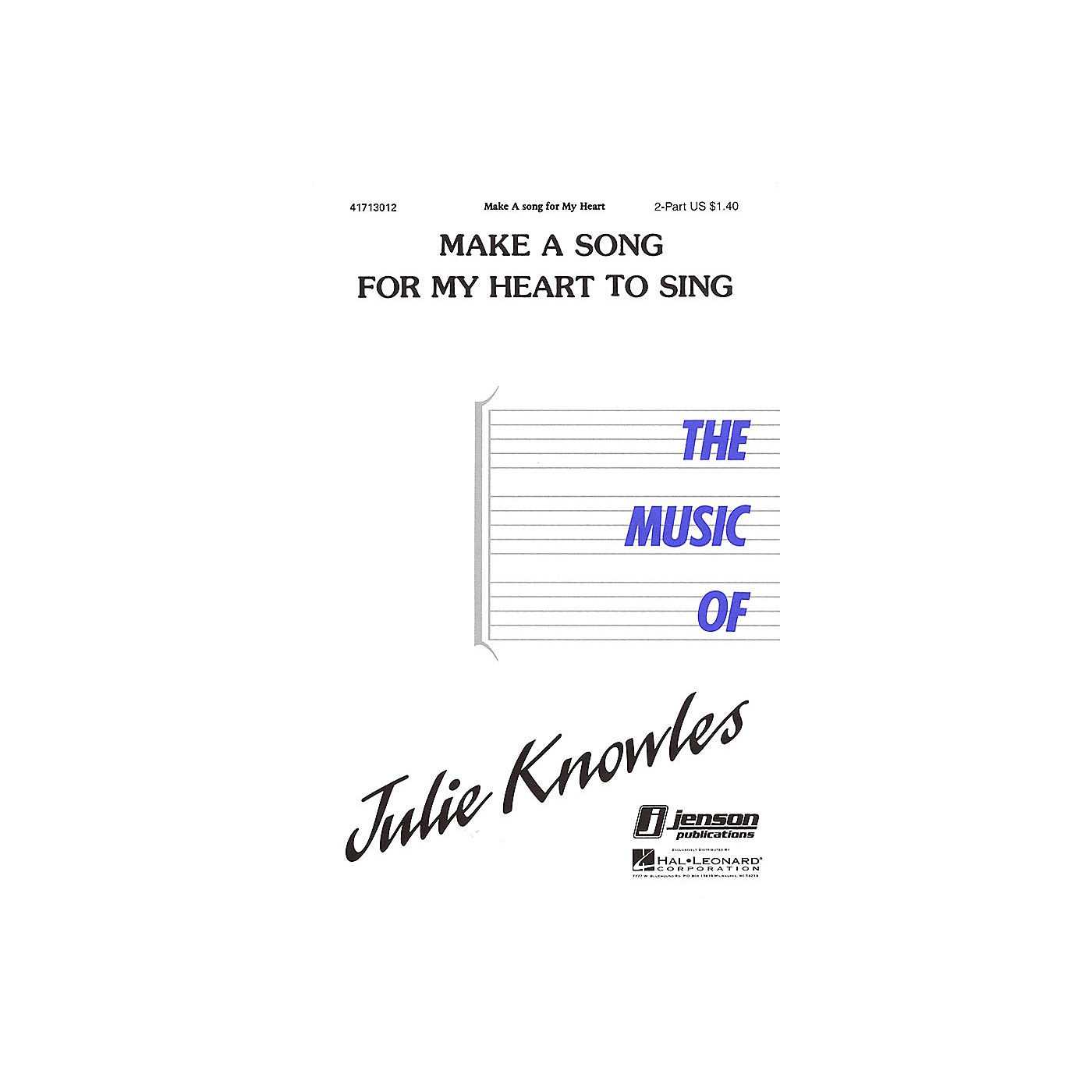 Hal Leonard Make a Song for My Heart to Sing 2-Part composed by Julie Knowles thumbnail