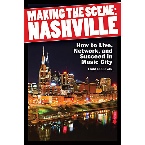 Hal Leonard Making The Scene - Nashville (How to Live, Network, and Succeed in Music City)-thumbnail