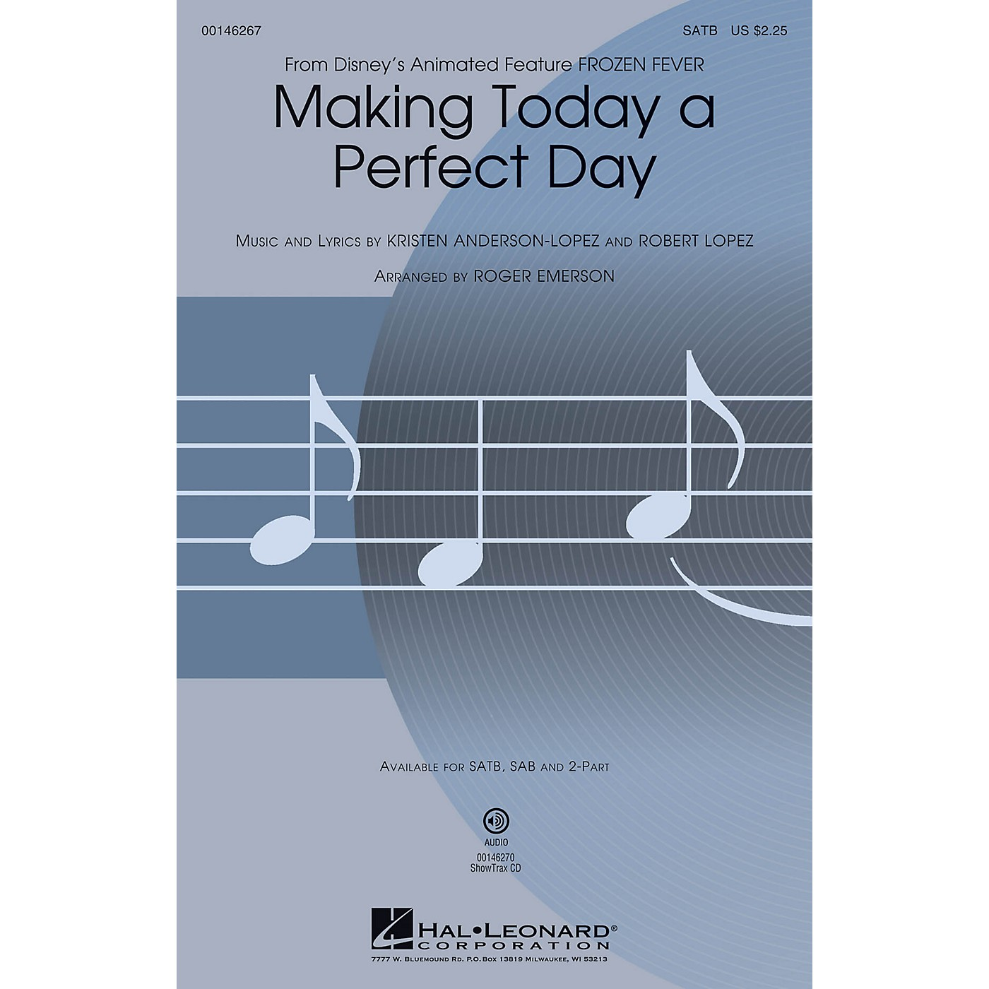 Hal Leonard Making Today a Perfect Day (from Frozen Fever) 2-Part Arranged by Roger Emerson thumbnail