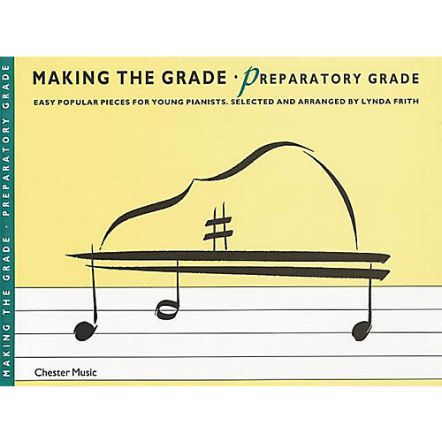 Chester Music Making the Grade - Preparatory Grade Music Sales America Series Softcover thumbnail