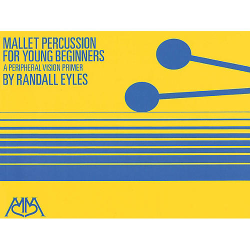 Hal Leonard Mallet Percussion for Young Beginners Meredith Music Percussion Series Softcover Composed by Randy Eyles thumbnail