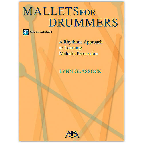 Meredith Music Mallets For Drummers - A Rhythmic Approach To Learning Melodic Percussion (Book/Online Audio) thumbnail