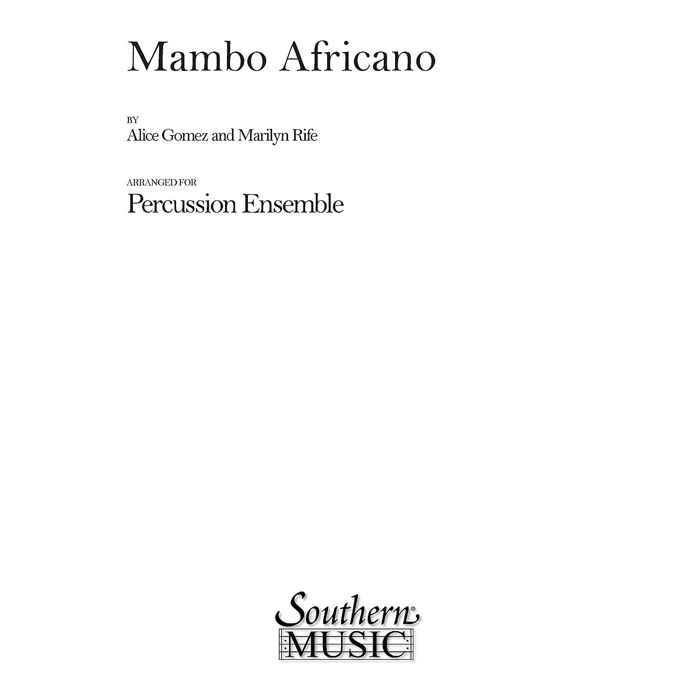 Hal Leonard Mambo Africano (Percussion Music/Percussion Ensembles) Southern Music Series Composed by Gomez, Alice thumbnail