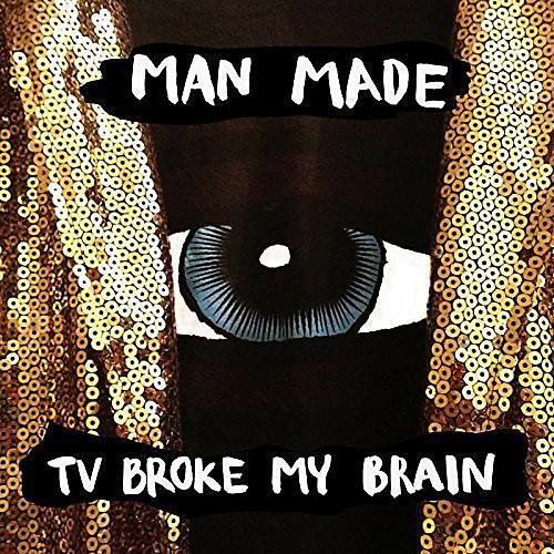 Alliance Man Made - TV Broke My Brain thumbnail