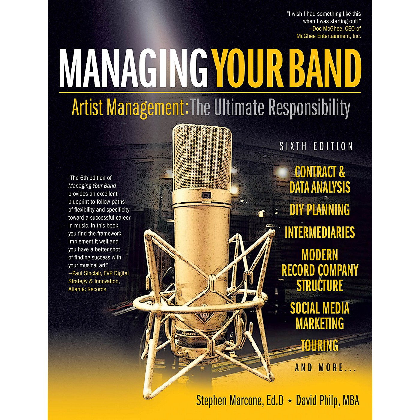 Hal Leonard Managing Your Band - Sixth Edition Book Series Softcover Written by Stephen Marcone thumbnail