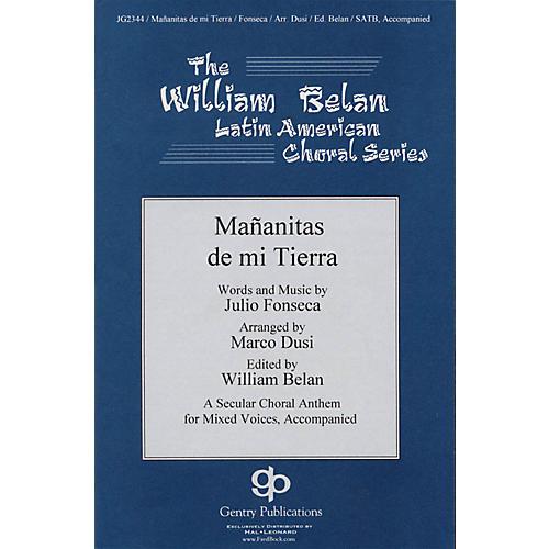 Gentry Publications Mananitas De Mi Tierra (The William Belan Latin American Choral Series) SATB arranged by Marco Dusi thumbnail