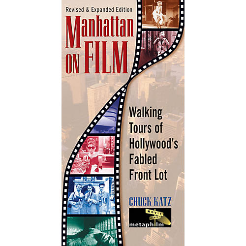 Limelight Editions Manhattan on Film - Revised & Updated Edition Limelight Series Softcover Written by Chuck Katz thumbnail