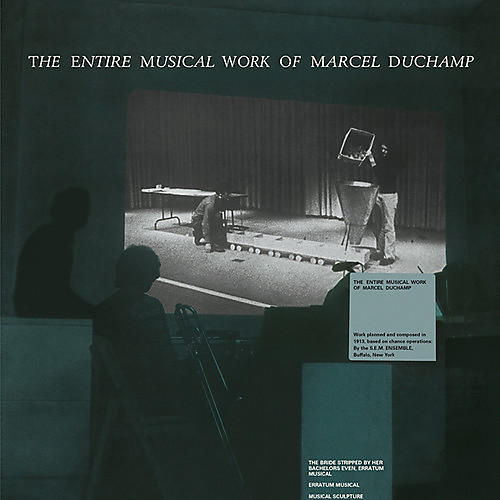Alliance Marcel Duchamp - Entire Musical Work Of Marcel Duchamp thumbnail