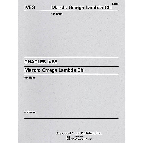 Associated March Omega Lambda Chi (Full Score) Concert Band Composed by Charles Ives thumbnail