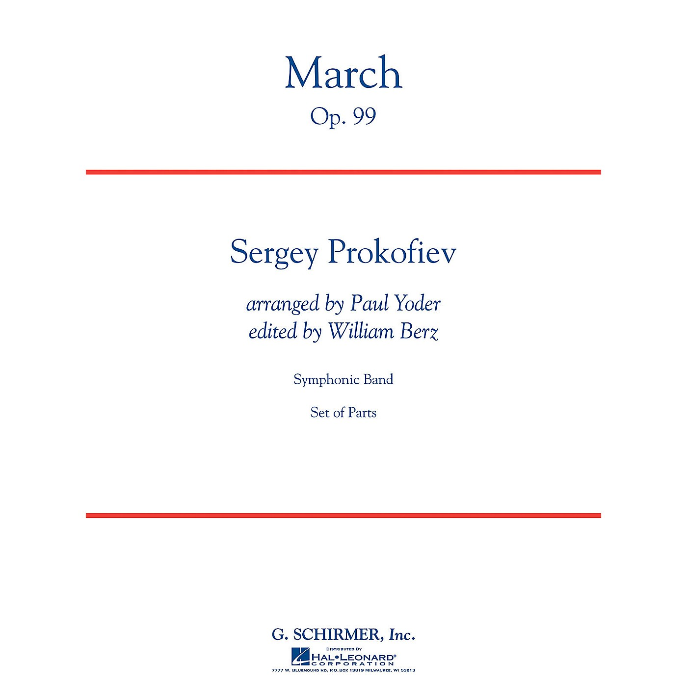 G. Schirmer March, Op. 99 Concert Band Level 4 Composed by Sergei Prokofiev Arranged by Paul Yoder thumbnail
