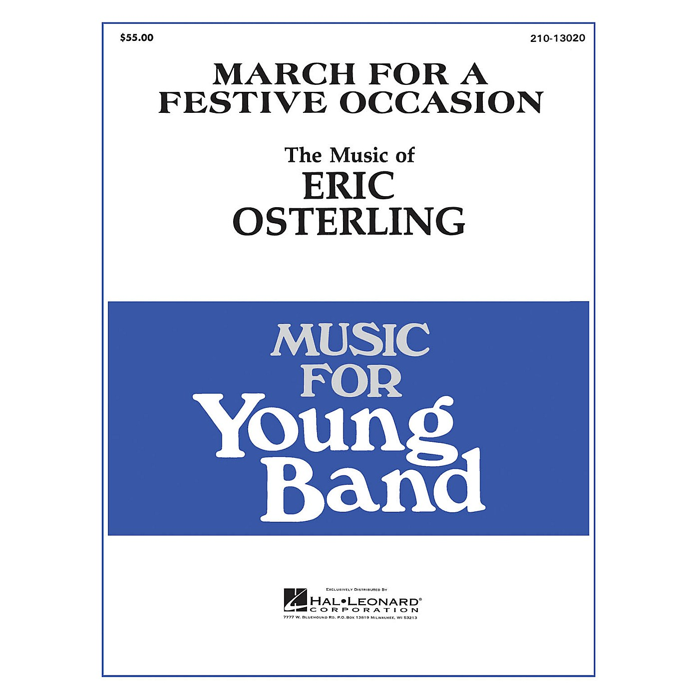 Hal Leonard March for a Festive Occasion - Young Concert Band Level 3 composed by Eric Osterling thumbnail