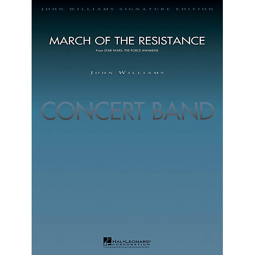 Hal Leonard March of the Resistance (from Star Wars: The Force Awakens) Concert Band Level 5 by Paul Lavender thumbnail
