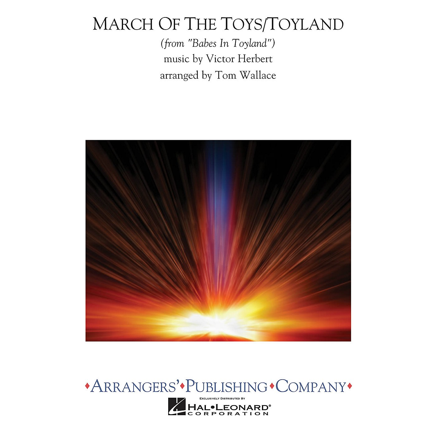Arrangers March of the Toys/Toyland Concert Band Arranged by Tom Wallace thumbnail