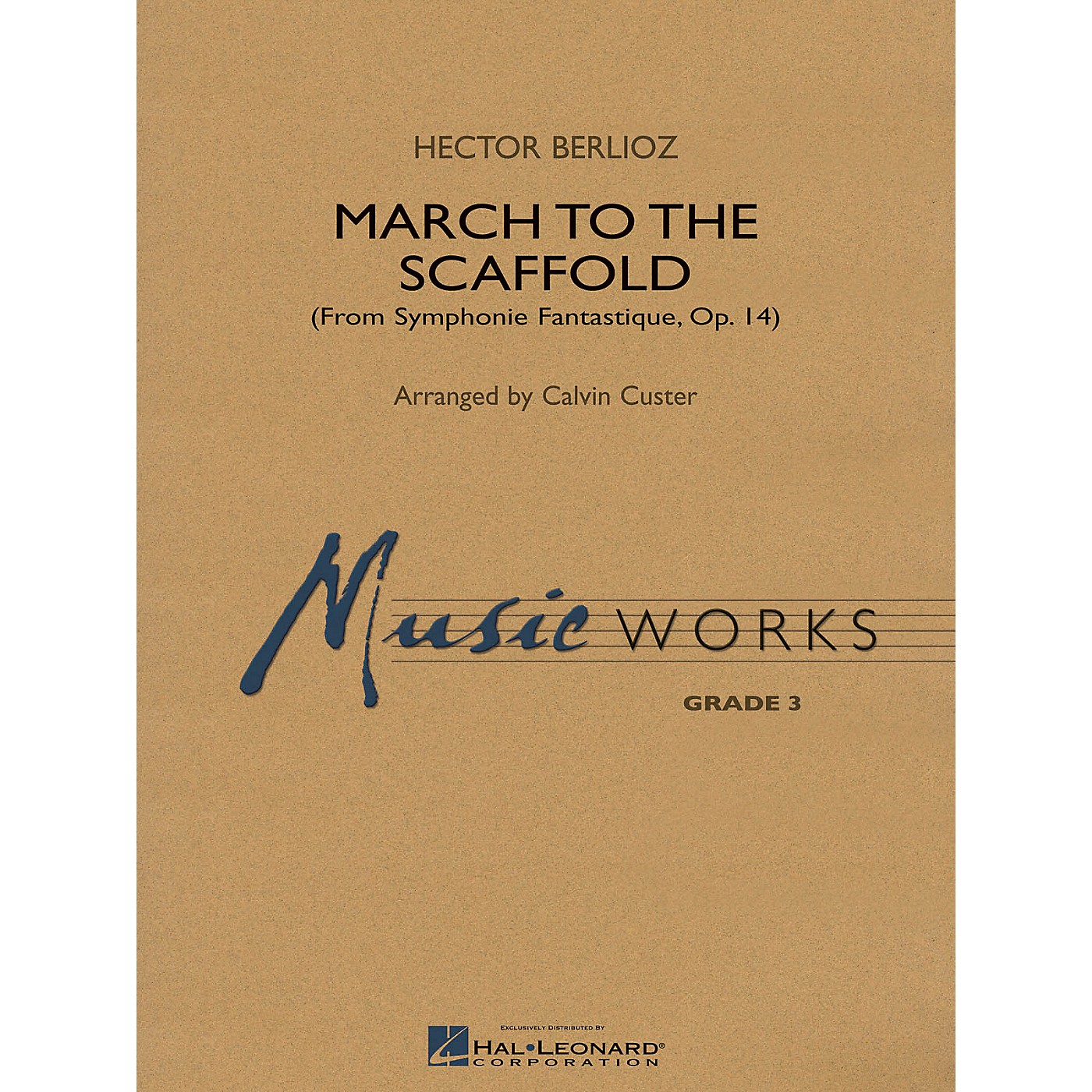 Hal Leonard March to the Scaffold (from Symphonie Fantastique, op. 14) Concert Band Level 3 Arranged by Calvin Custer thumbnail