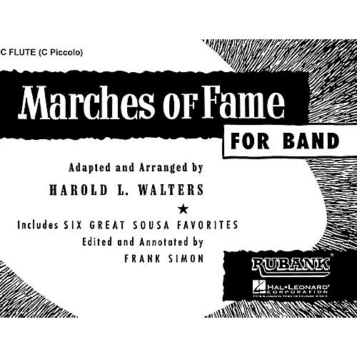 Rubank Publications Marches of Fame for Band (Flute) Concert Band Composed by Various thumbnail
