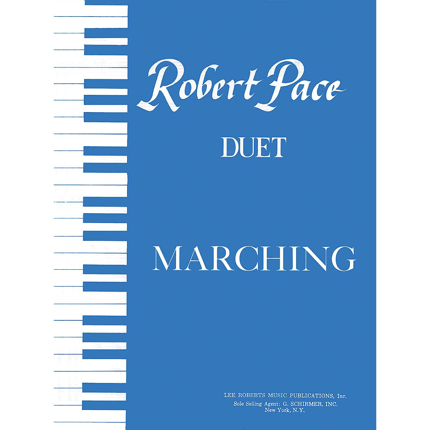 Lee Roberts Marching Pace Duet Piano Education Series Composed by Robert Pace thumbnail