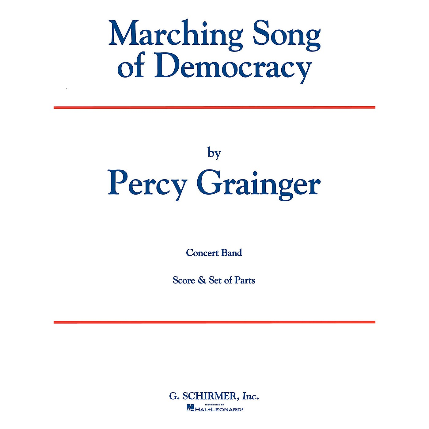 G. Schirmer Marching Song Of Democracy Scband Full Score Concert Band Composed by P Grainger thumbnail