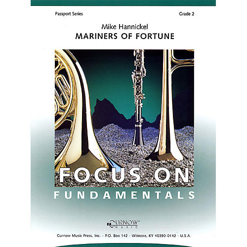 Curnow Music Mariners of Fortune (Grade 2 - Score Only) Concert Band Level 2 Composed by Mike Hannickel thumbnail