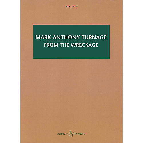 Boosey and Hawkes Mark-Anthony Turnage - From the Wreckage Boosey & Hawkes Scores/Books Softcover by Mark-Anthony Turnage thumbnail