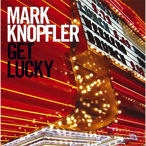 Alliance Mark Knopfler - Get Lucky thumbnail