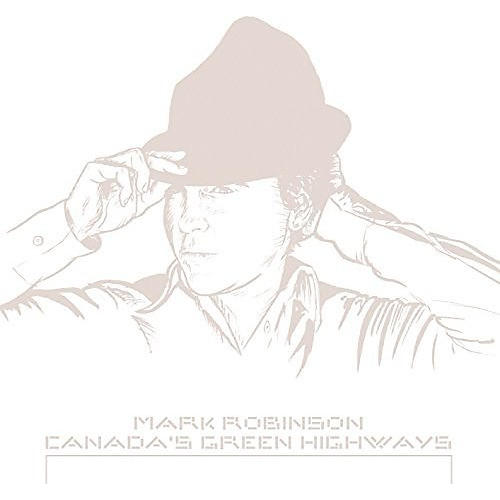Alliance Mark Robinson - Canada's Green Highways thumbnail