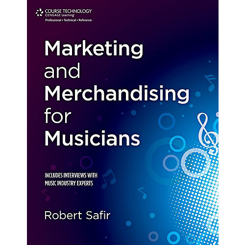 Cengage Learning Marketing and Merchandising for Musicians-thumbnail