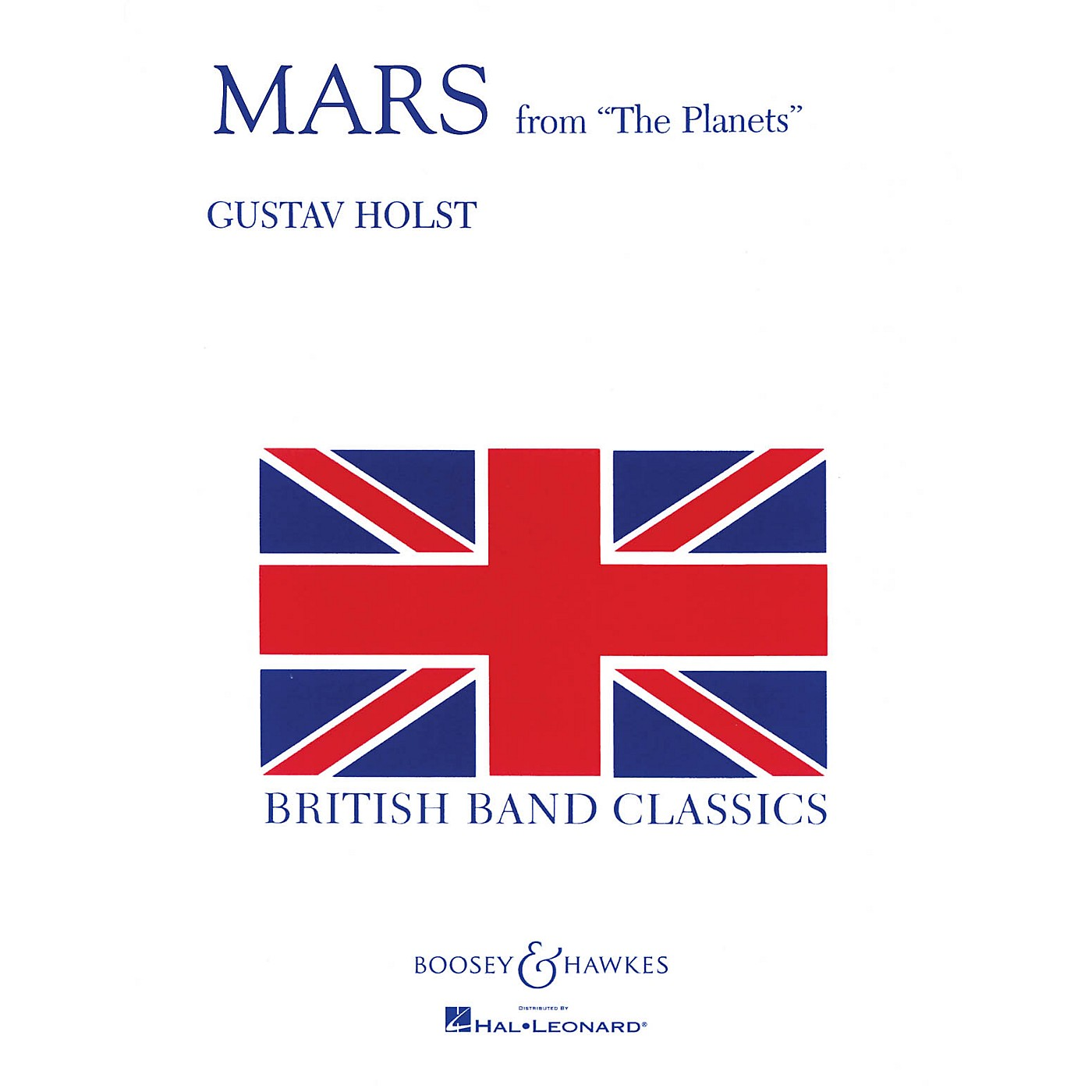 Boosey and Hawkes Mars (from The Planets) Concert Band Composed by Gustav Holst thumbnail