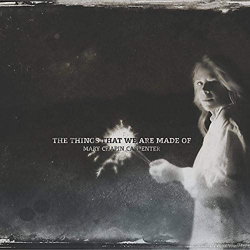 Alliance Mary-Chapin Carpenter - The Things That We Are Made Of thumbnail