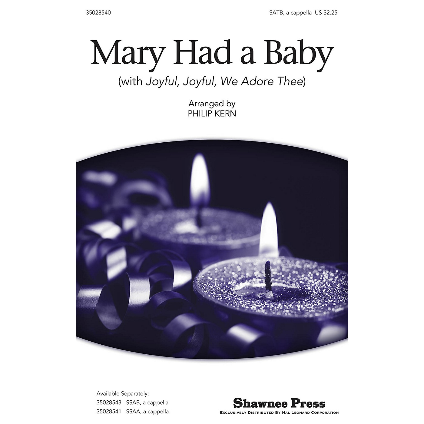 Shawnee Press Mary Had a Baby (with Joyful, Joyful, We Adore Thee) SATB a cappella arranged by Philip Kern thumbnail