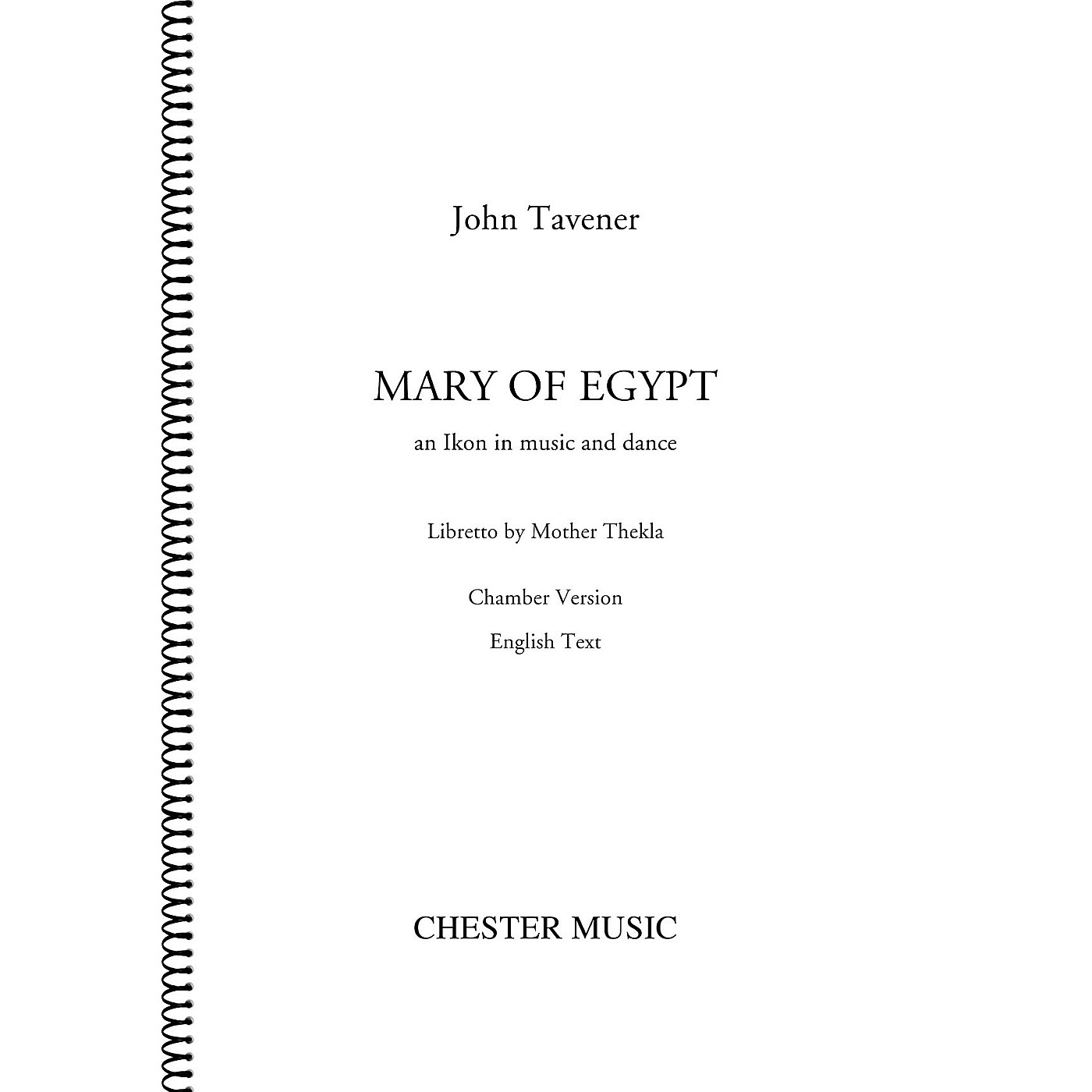 Chester Music Mary of Egypt (for SATB Choir, Orchestra, Voice) Score Composed by John Tavener thumbnail